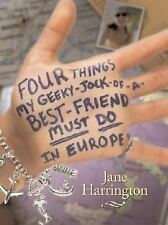 Four Things My Geeky-Jock-of-a-Best-Friend Must Do in Europe by Jane...