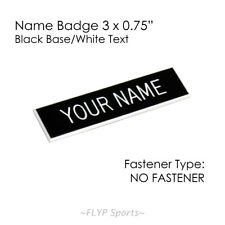 """Name Badge Tag Plate Black/White NO FASTENER 3x0.75"""" Personalised Engraved Na..."""
