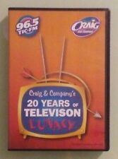 96.5 tic fm CRAIG AND COMPANY'S 20 YEARS OF TELEVISION LUNACY  DVD Pre Owned