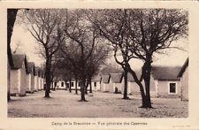 CAMP DE LA BRACONNE vue générale des casernes