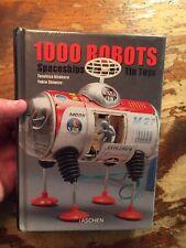 1000 Robots, Spaceships and Tin Toys by Teruhisa Kitahara and Yukio...