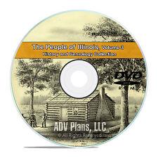 Illinois IL Vol 3, People Cities Family History & Genealogy 126 Books DVD CD B35