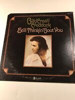 Billy Crash Craddock Still Thinkin' Bout You ABCD-875 1975 Vinyl LP Record