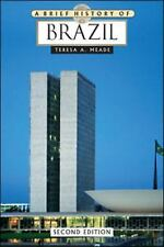 Book A Brief History of Brazil Second Edition by Teresa A. Meade