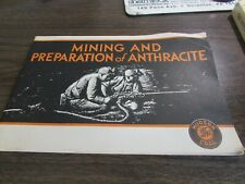 1944 - Mining And Preparation Of Anthracite- Hudson Coal Company - Scranton Pa