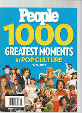PEOPLE MAGAZINE 1000 GREATEST MOMENTS IN POP CULTURE 1974-2011