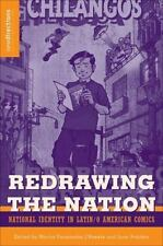 NEW - Redrawing The Nation: National Identity in Latin/o American Comics
