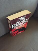 "2003 1ST EDITION ""STALKING HORSE"" JOHN FRANCOME FICTION THICK PAPERBACK BOOK"