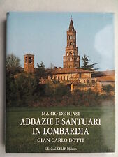MARIO DE BIASI.ABBAZIE E SANTUARI IN LOMBARDIA.GIAN CARLO BOTTI.1ST H/B 2003