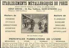42 SAINT-ETIENNE ETS METALLURGIQUES DU FOREZ CYCLES METROLOGIE PUBLICITE 1927