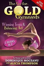 Go-For-Gold Gymnasts: Winning Team & Balancing Act by Dominique Moceanu (English
