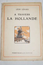 A TRAVERS LA HOLLANDE LEON GERARD DESSINS HEUKELOM 1911