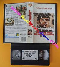 VHS film QUALCUNO VOLO' SUL NIDO DEL CUCULO Jack Nicholson WARNER (F106*) no dvd