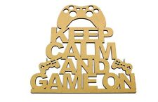 Keep Calm and Game On Brother Uncle Dad Daddy Gift Gaming Blank Mdf Sign Plaque