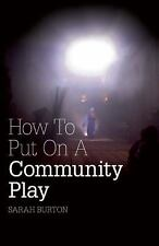How To Put On A Community Play-ExLibrary