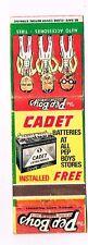 1940s Pep Boys Auto Parts Manny Moe Jack Cadet Batteries Matchcover