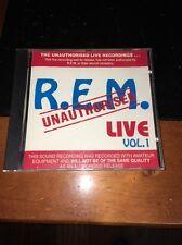 R.E.M. LIVE VOL 1 UNAUTHORISED Cd