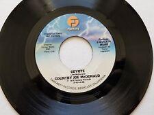 "COUNTRY JOE McDONALD - Coyote 1978 MONO / STEREO PROMO Fantasy 7"" Rock NM-"