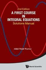 Solutions Manual for First Course in Integral Equations by Wazwaz (2ed): PDF ebk