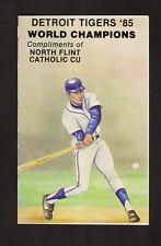 Detroit Tigers--1985 Pocket Schedule--North Flint Catholic Credit Union