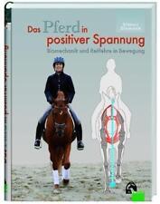 Das Pferd in positiver Spannung /Biomechanik in Bewegung- Stammer-FNverlag -Neu