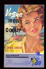 Marabout Mademoiselle 13 Chris. LANDIER : Vogue, mon coeur 1956