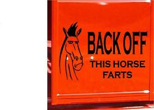 BACK OFF This Horse Farts Horse Trailer Vinyl Decal Sticker Decal