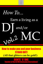 How to earn a living as a DJ/MC Vol 2
