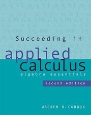 Succeeding in Applied Calculus: Algebra Essentials (with ThomsonNOW? P-ExLibrary