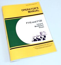 OPERATORS MANUAL FOR JOHN DEERE F110 F120 INTEGRAL MOLDBOARD PLOW OWNERS