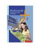 """""""Mathematik 5. Klasse. Arbeitsheft Individuelles Fördern und Fordern"""""""