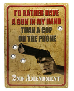 """""""I'D RATHER HAVE A GUN"""" Hunting Humor FUNNY MAN CAVE INDOOR/Outdoor Sign 17""""X12"""""""