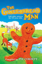 The Gingerbread Man and Other Stories for 4 to 7 Year Olds by Scholastic (Mixed…