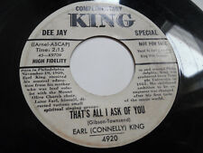 EARL CONNELLY KING - THAT'S ALL I ASK OF YOU - KING BLUES ROCK - 7""