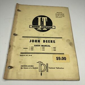 I & T Service John Deere Shop Manual Covers Several 4000 Series JD-46