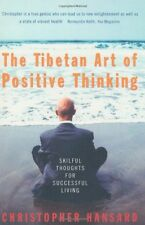 The Tibetan Art Of Positive Thinking: Skilful Thoughts for Successful Living,Ch