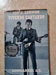 Vivendo Cantando John Lennon Prima edizione Longanesi 1964