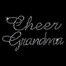Rhinestone Transfer - Hot Fix Motif -  Cheer Grandma -  Large