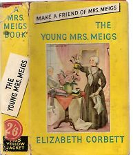 Vintage THE YOUNG MRS MEIGS - ELIZABETH CORBETT (H&S YELLOW JACKET) MRS MEIGS