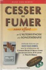 Livre + 2CD Cesser de Fumer par l'Autohypnose et la Sonothérapie DANY DAN DEBEIX
