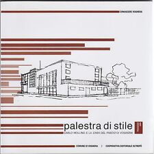 Palestra di stile, Carlo Mollino, Casa del fascio, Voghera, architettura, 2009