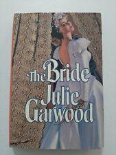 THE BRIDE JULIE GARWOOD BCE HC DJ 1989 1st edition VG