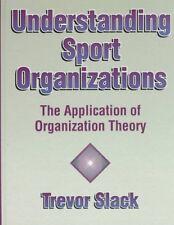 Understanding Sport Organizations: The Application