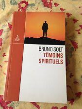 témoins spirituels de bruno solt le relié 2002 336 pages