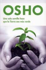 Una sola semilla hace que la tierra sea mas verde (Vivir Mejor (Vergara)) (Span