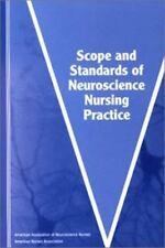 Scope and Standards of Neuroscience Nursing Practice (American Nurses Associatio