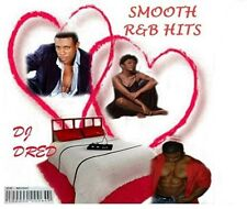 SMOOTH R&B HITS MUSIC CD》R&B》LOVE SONGS》PARTY》OLD SCHOOL》SLOW DANCE》DJ Dred