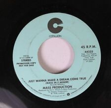 Soul Promo 45 Mass Production - Just Wanna Make A Dream Come True / Just Wanna M