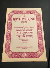 The Rhythm Band Series for Kindergarten and Primary Grades Vol 1