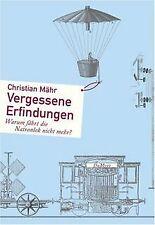 Vergessene Erfindungen: Warum fährt die Natronlok n... | Buch | Zustand sehr gut